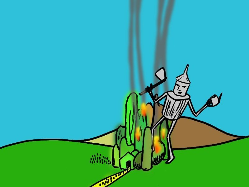 the wizard realized too late that by 'a heart' the giant tin man meant 'compassion,' not a ticking in his chest