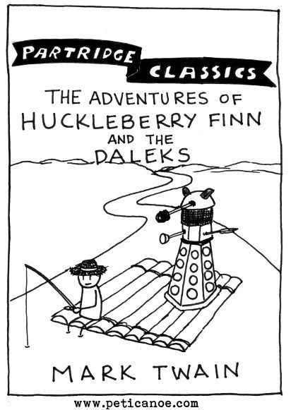 why are you on the run down the river, dalek jim? I EXTERMINATED SOME OF MISS WATSON'S CHICKENS